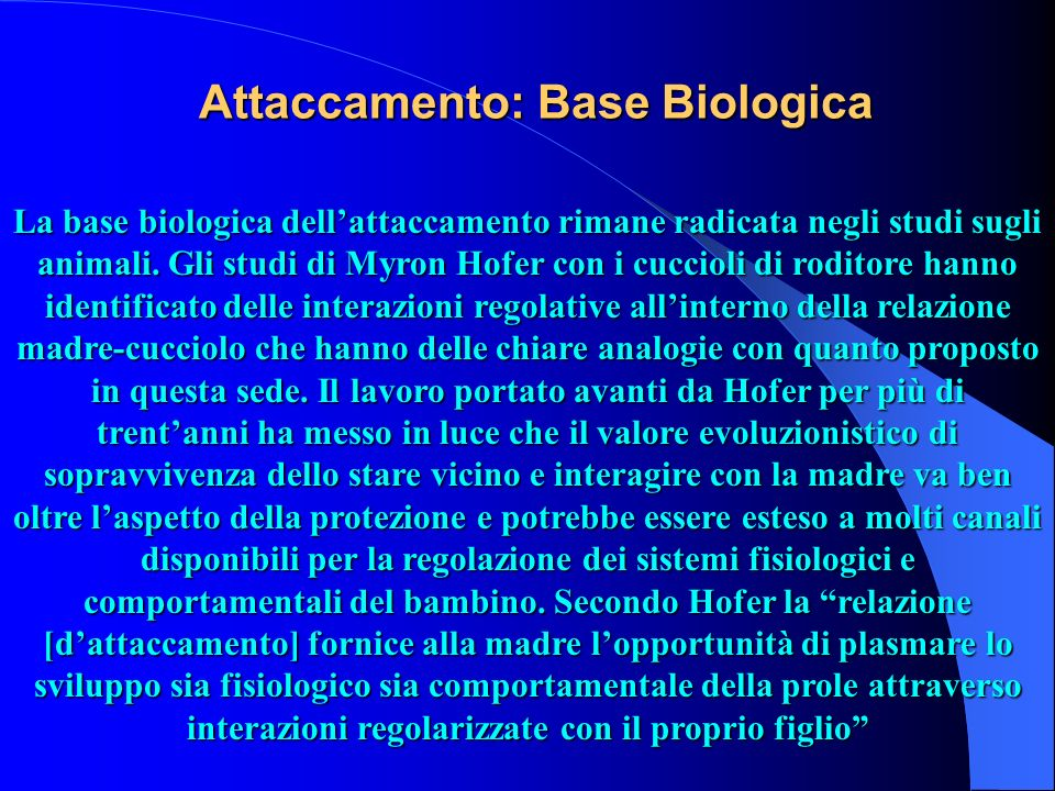 Attaccamento: Base Biologica