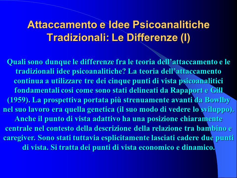 Attaccamento e Idee Psicoanalitiche Tradizionali: Le Differenze (I)