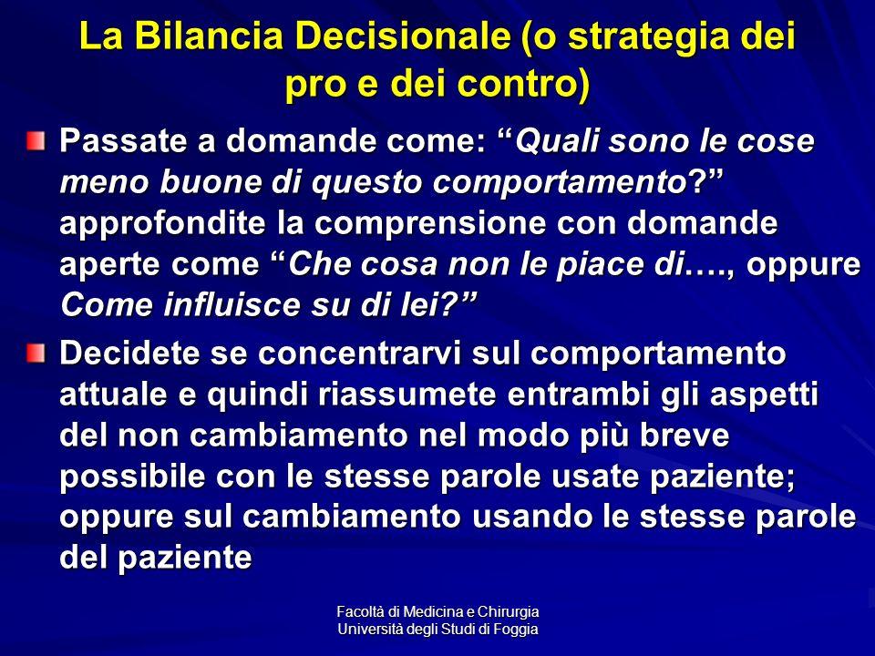 La Bilancia Decisionale (o strategia dei pro e dei contro)
