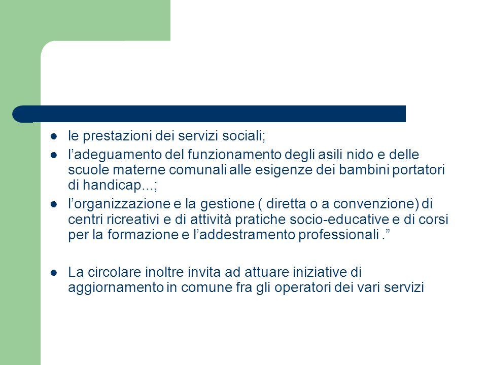 le prestazioni dei servizi sociali;