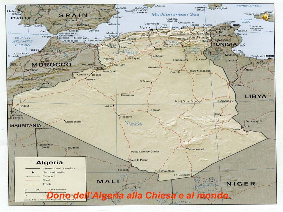 Dono dell'Algeria alla Chiesa e al mondo.