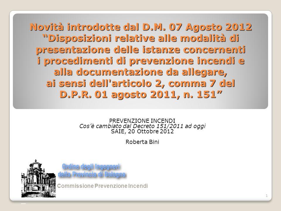 PREVENZIONE INCENDI Cos'è cambiato dal Decreto 151/2011 ad oggi