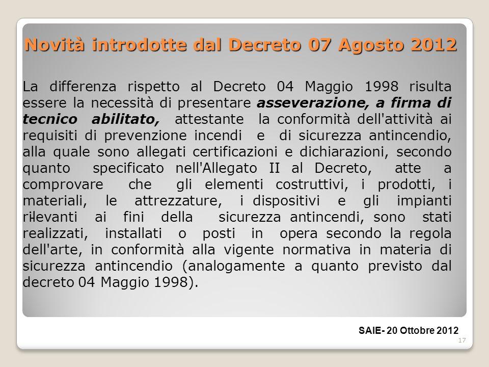 Novità introdotte dal Decreto 07 Agosto 2012