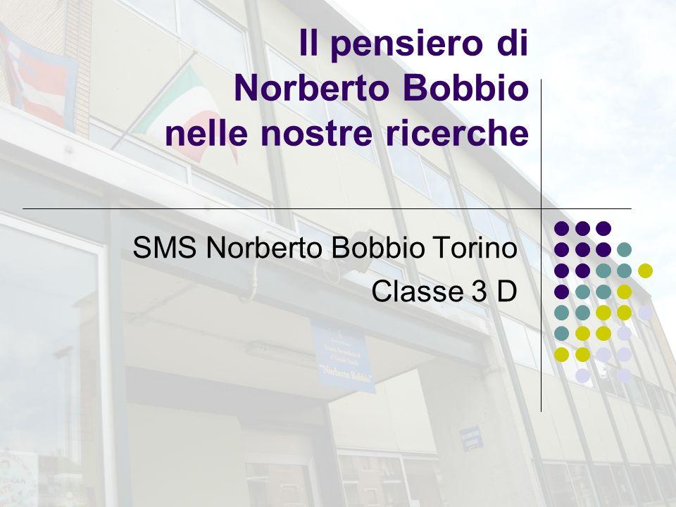 Il pensiero di Norberto Bobbio nelle nostre ricerche