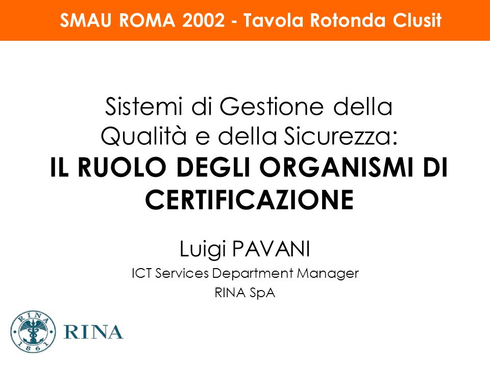 Luigi PAVANI ICT Services Department Manager RINA SpA