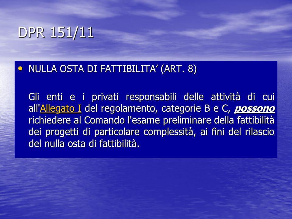 DPR 151/11 NULLA OSTA DI FATTIBILITA' (ART. 8)