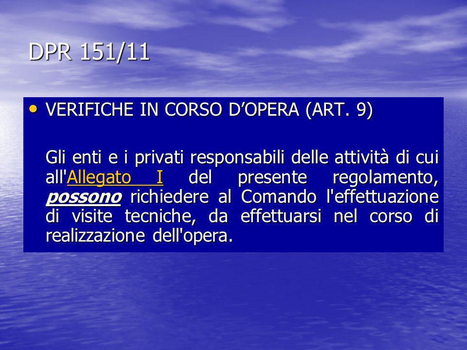 DPR 151/11 VERIFICHE IN CORSO D'OPERA (ART. 9)