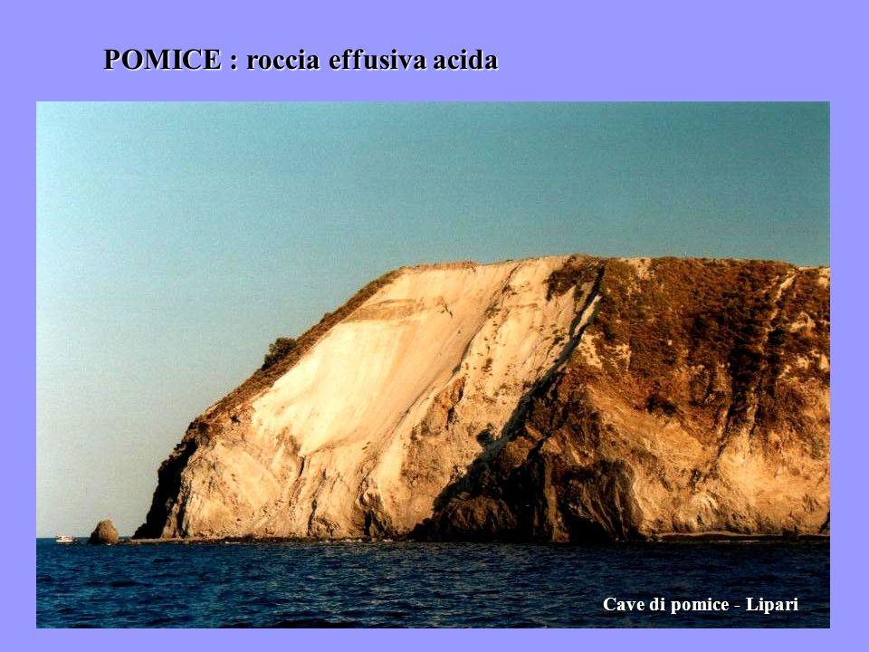 POMICE : roccia effusiva acida