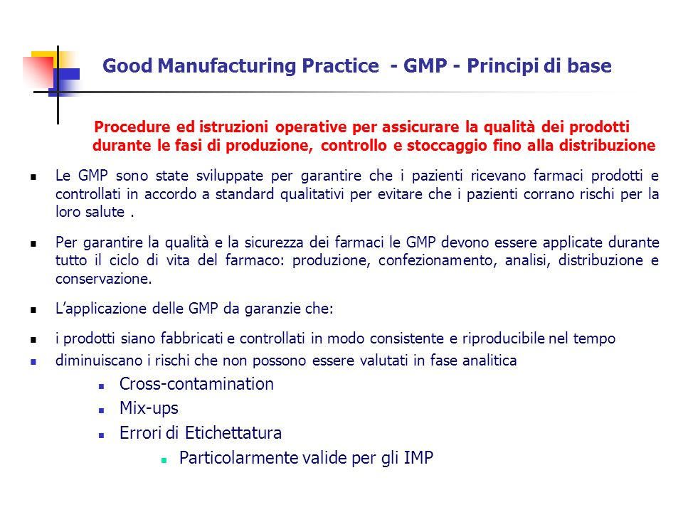 Good Manufacturing Practice - GMP - Principi di base
