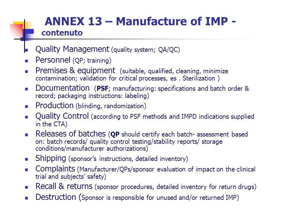 ANNEX 13 – Manufacture of IMP - contenuto