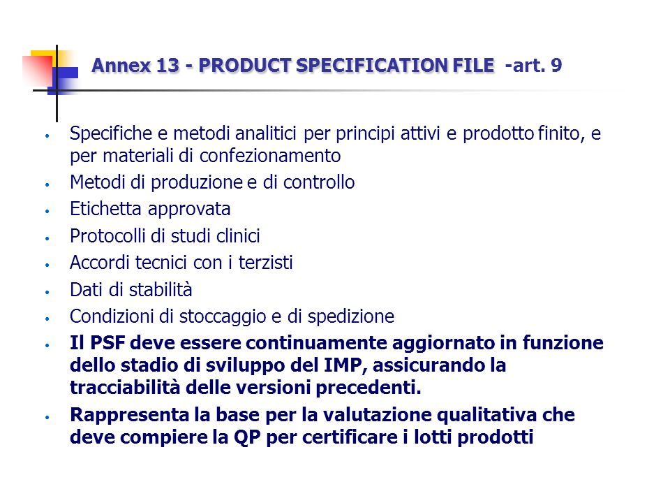 Annex 13 - PRODUCT SPECIFICATION FILE -art. 9