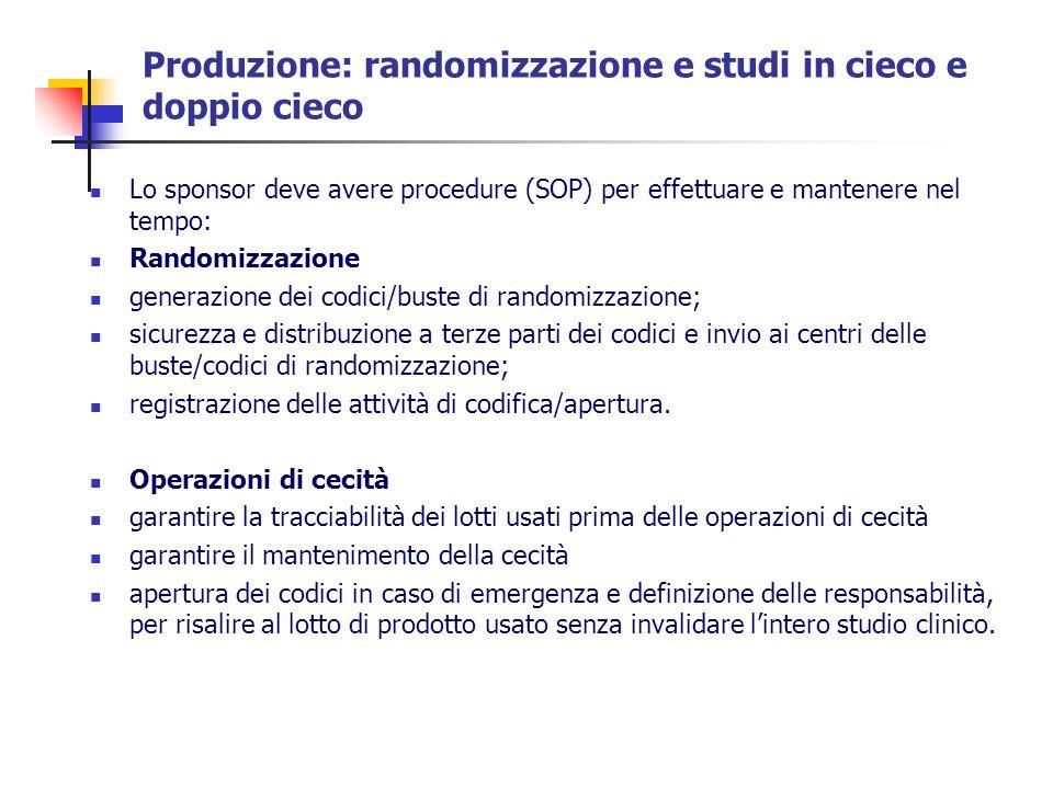 Produzione: randomizzazione e studi in cieco e doppio cieco