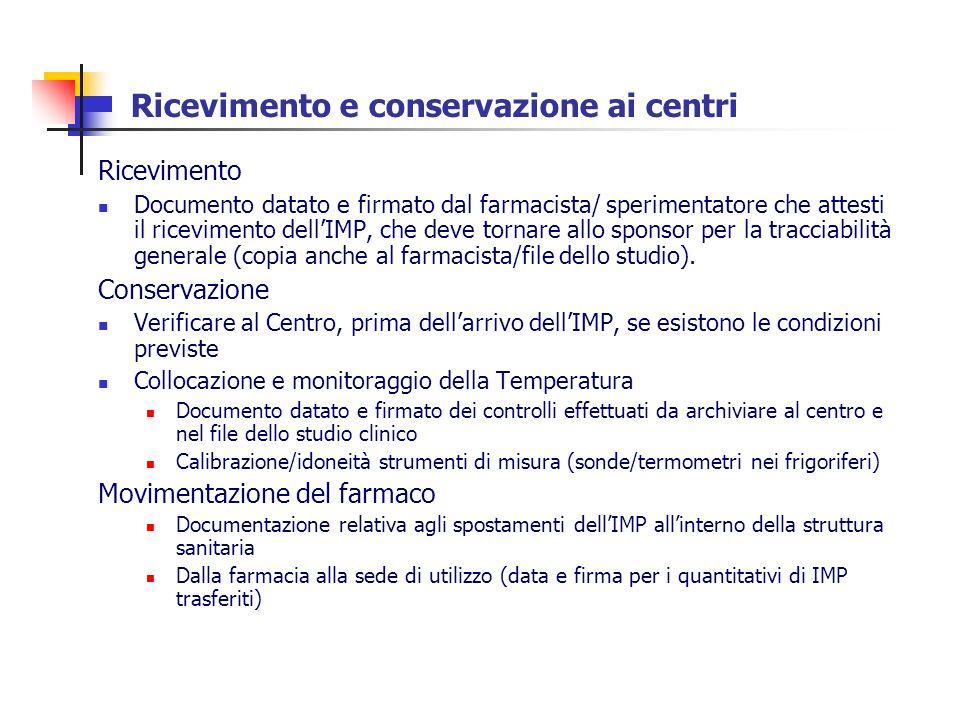 Ricevimento e conservazione ai centri