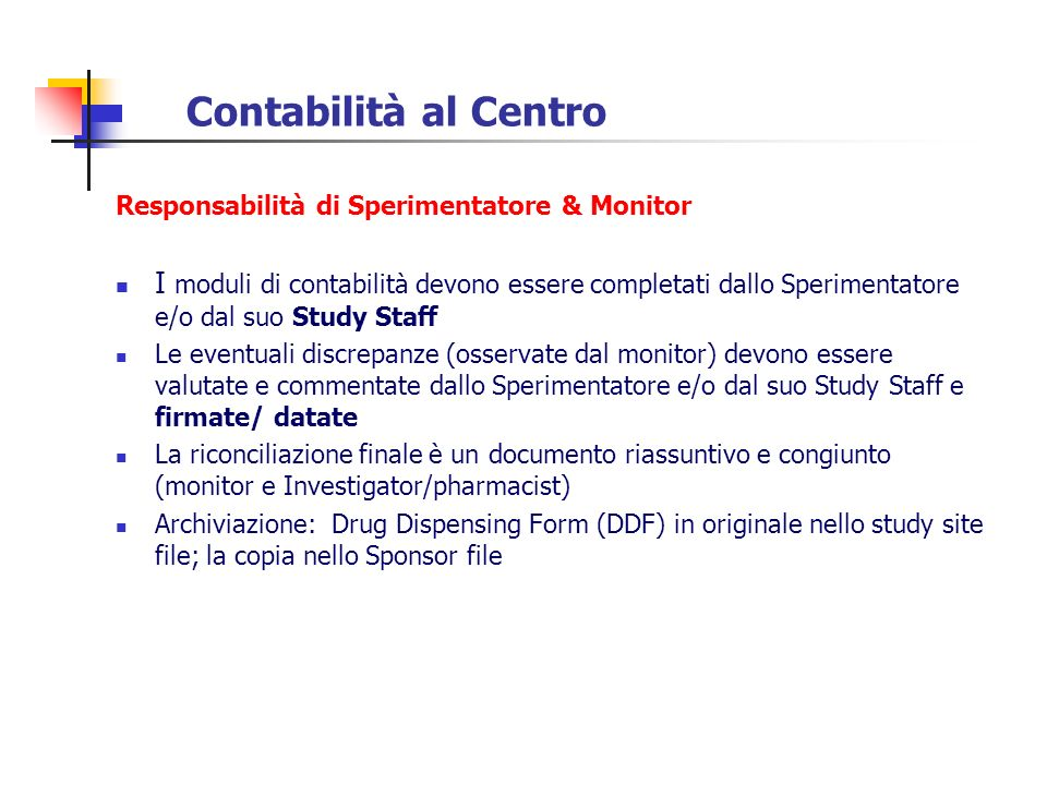 Contabilità al Centro Responsabilità di Sperimentatore & Monitor.