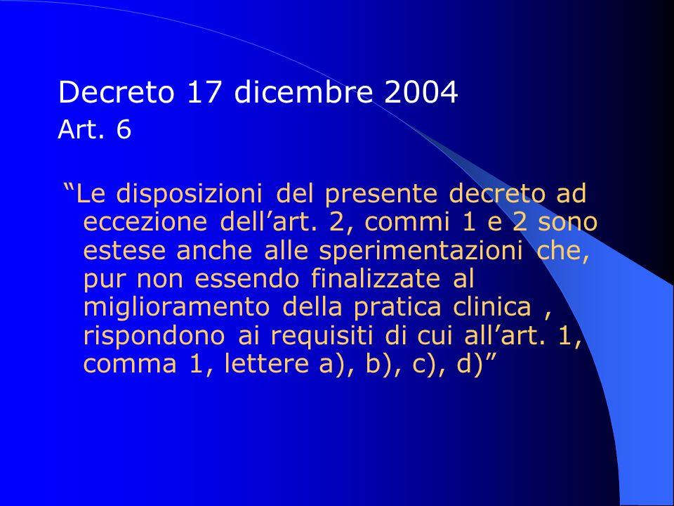 Decreto 17 dicembre 2004 Art. 6.