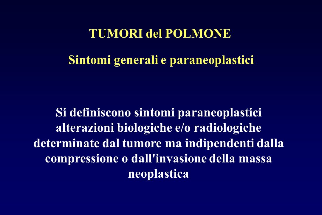 Sintomi generali e paraneoplastici