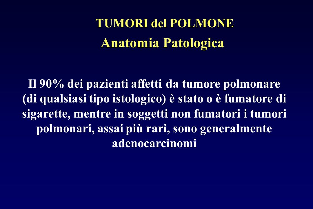 Anatomia Patologica TUMORI del POLMONE