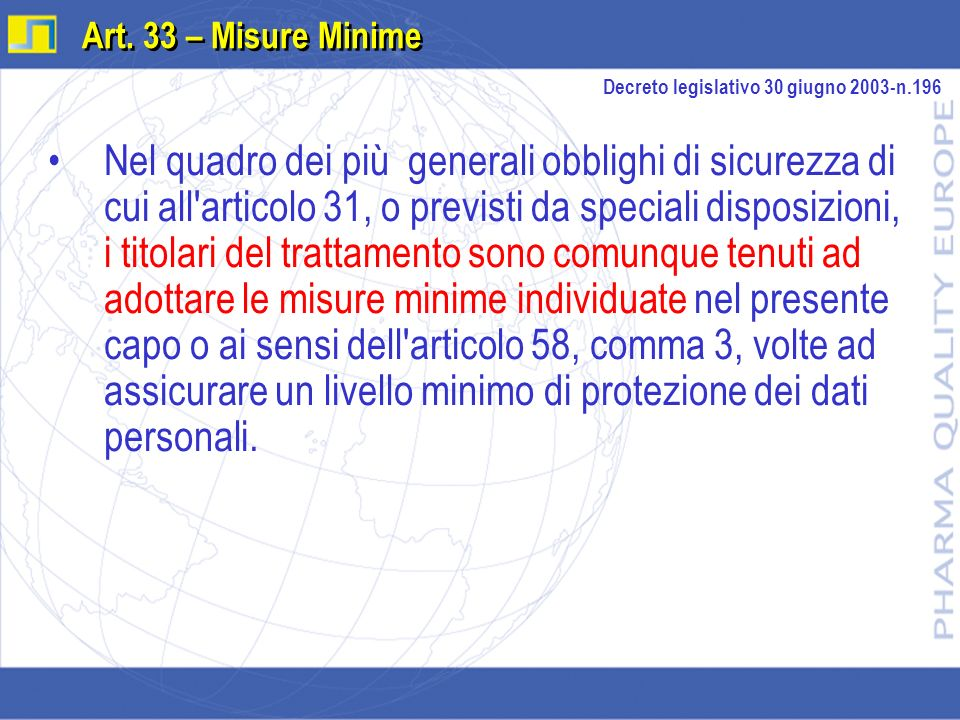 Art. 33 – Misure Minime Decreto legislativo 30 giugno 2003-n.196.