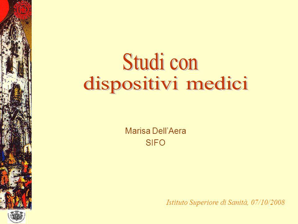 Studi con dispositivi medici Marisa Dell'Aera SIFO