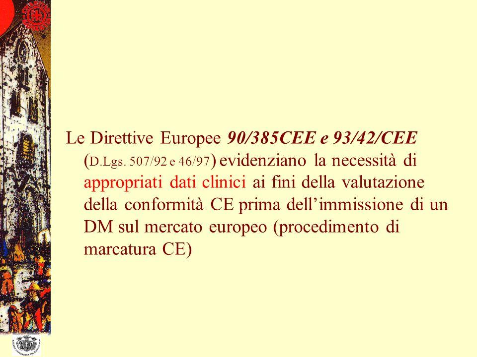 Le Direttive Europee 90/385CEE e 93/42/CEE (D. Lgs