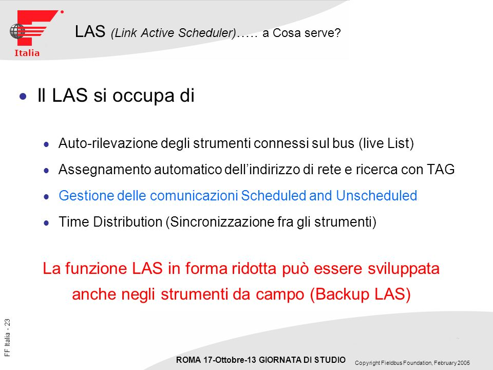 LAS (Link Active Scheduler)….. a Cosa serve