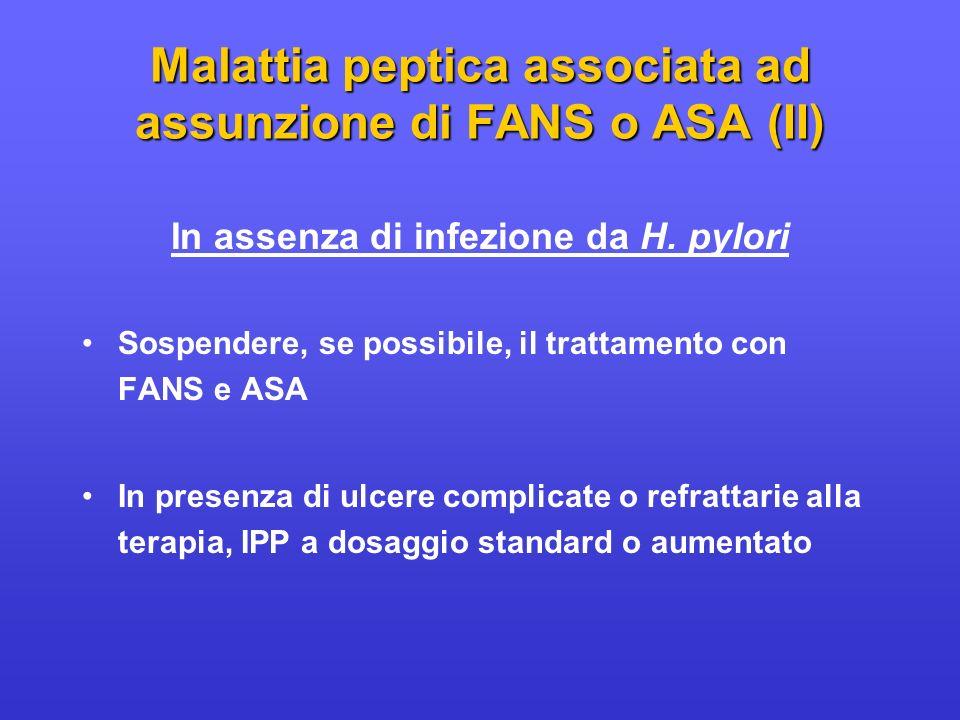 Malattia peptica associata ad assunzione di FANS o ASA (II)