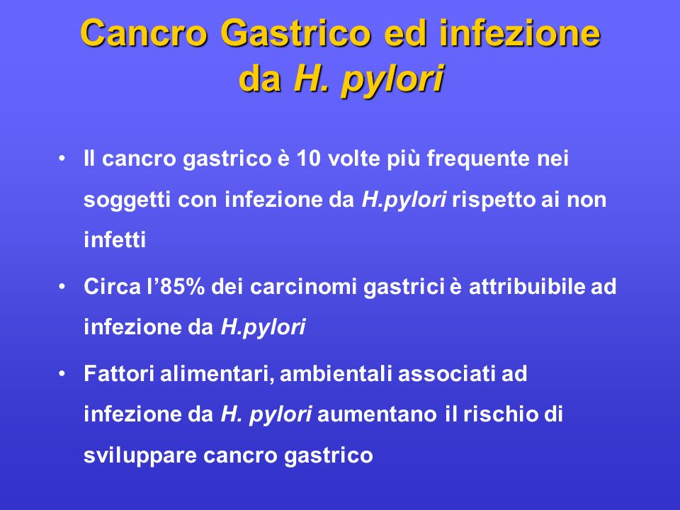 Cancro Gastrico ed infezione da H. pylori
