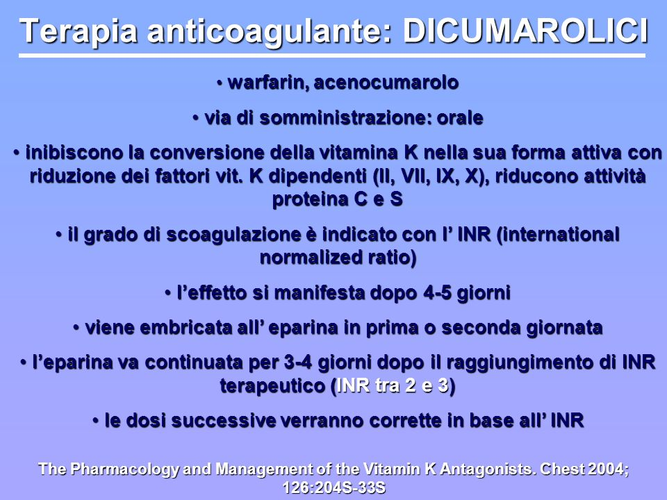 Terapia anticoagulante: DICUMAROLICI