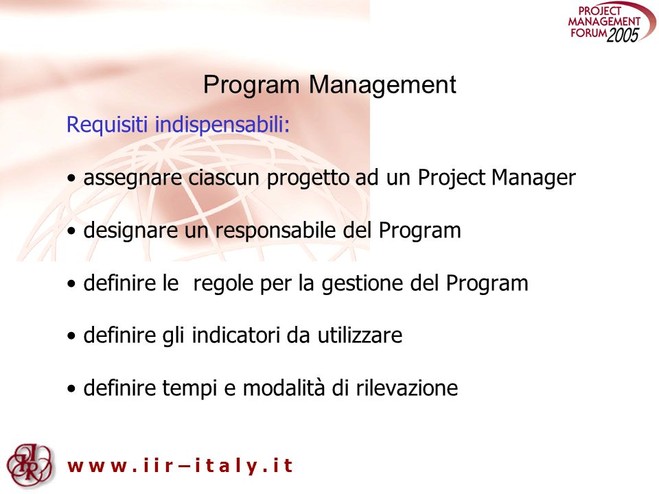 Program Management Requisiti indispensabili: