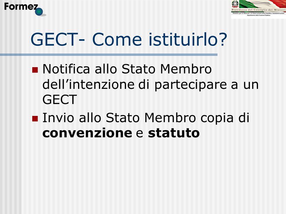 GECT- Come istituirlo. Notifica allo Stato Membro dell'intenzione di partecipare a un GECT.