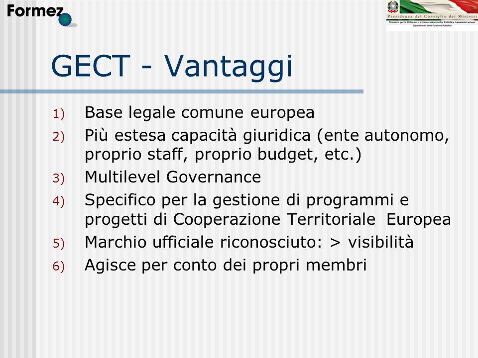 GECT - Vantaggi Base legale comune europea