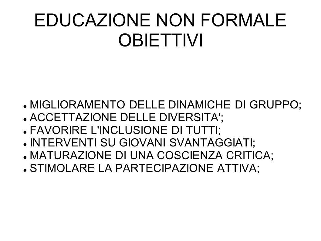 EDUCAZIONE NON FORMALE OBIETTIVI