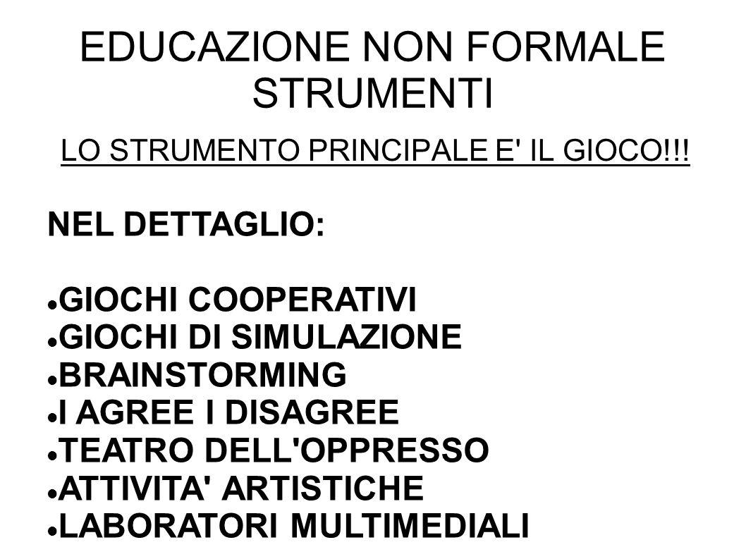 EDUCAZIONE NON FORMALE STRUMENTI