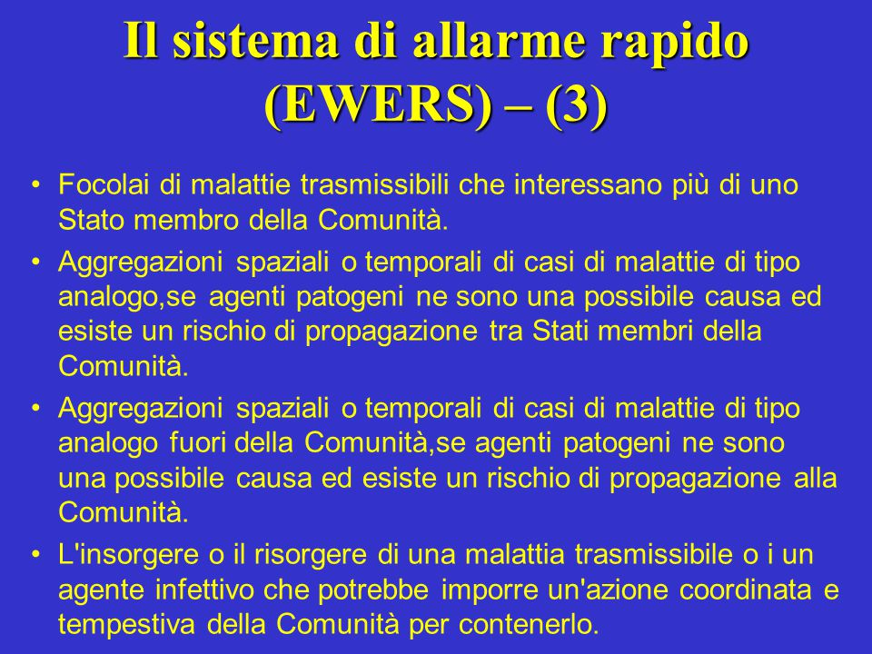 Il sistema di allarme rapido (EWERS) – (3)