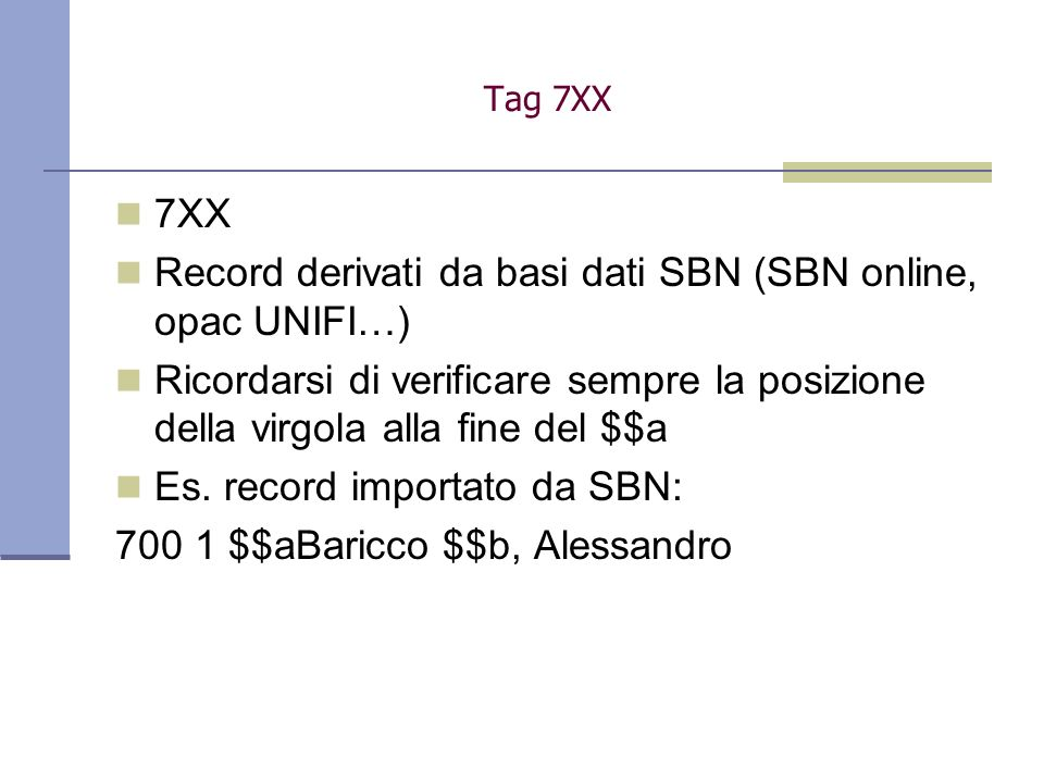 Record derivati da basi dati SBN (SBN online, opac UNIFI…)