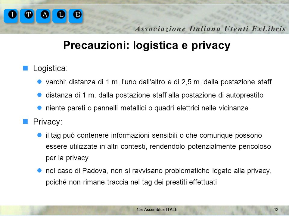 Precauzioni: logistica e privacy
