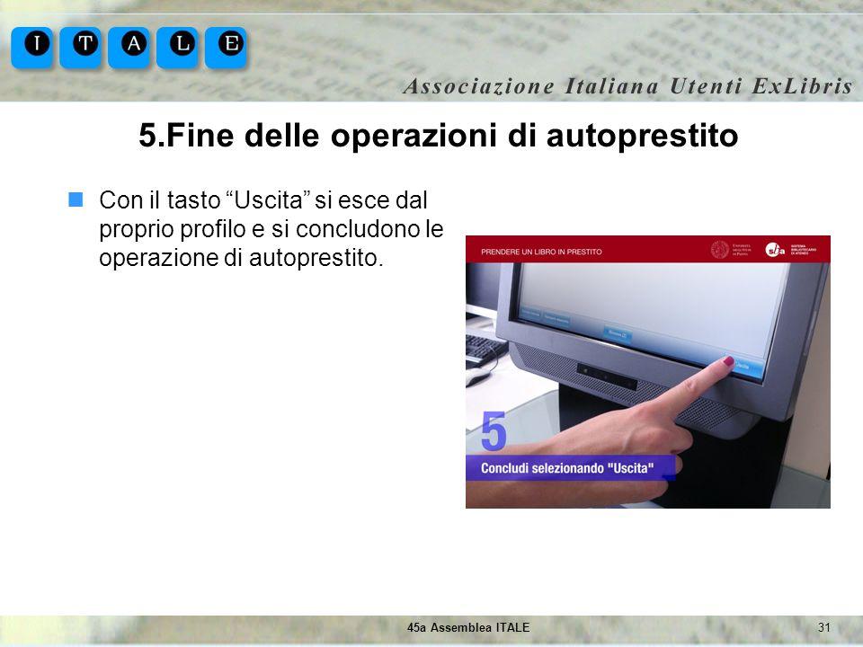 5.Fine delle operazioni di autoprestito