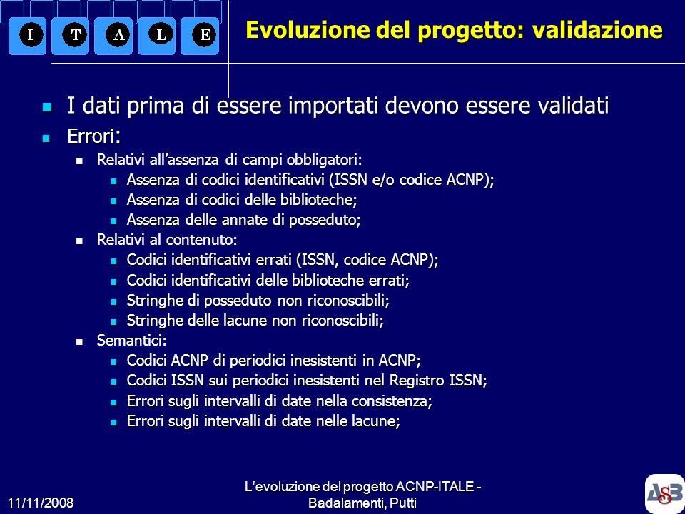 Evoluzione del progetto: validazione