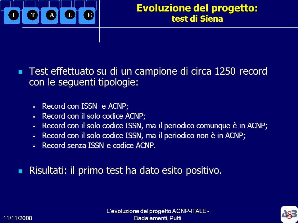 Evoluzione del progetto: test di Siena
