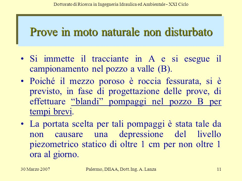 Prove in moto naturale non disturbato