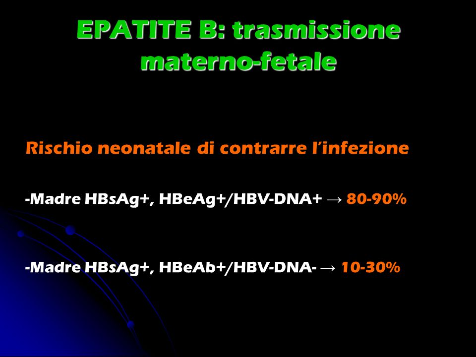 EPATITE B: trasmissione materno-fetale
