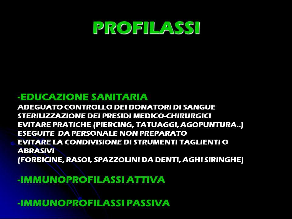PROFILASSI -EDUCAZIONE SANITARIA -IMMUNOPROFILASSI ATTIVA