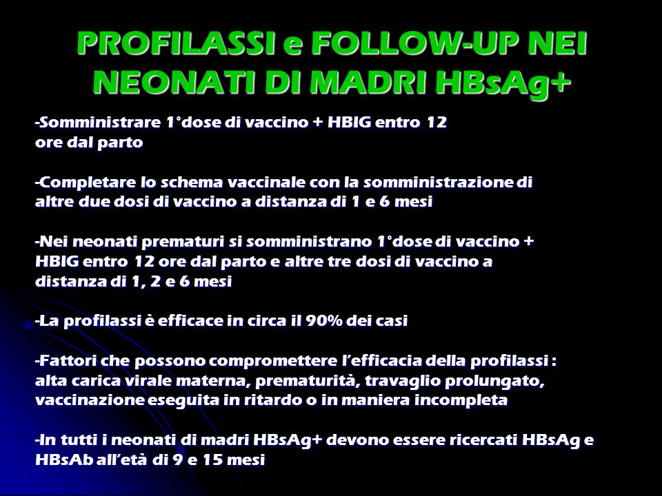 PROFILASSI e FOLLOW-UP NEI NEONATI DI MADRI HBsAg+