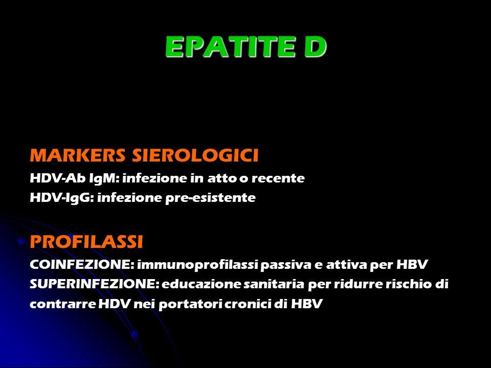 EPATITE D MARKERS SIEROLOGICI PROFILASSI