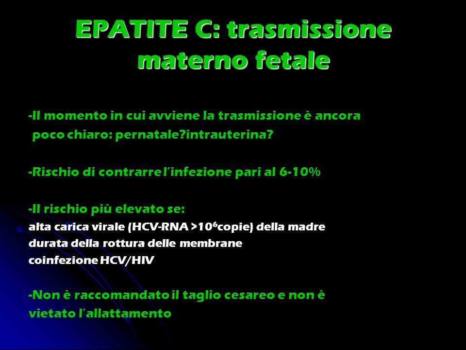 EPATITE C: trasmissione materno fetale