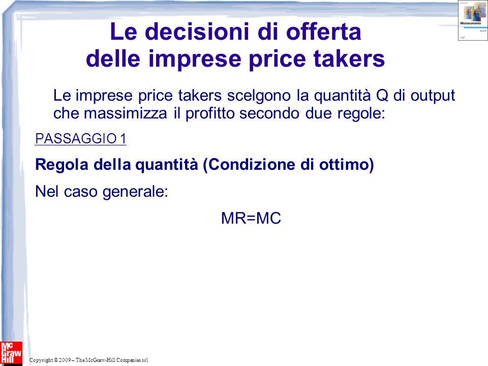 Le decisioni di offerta delle imprese price takers