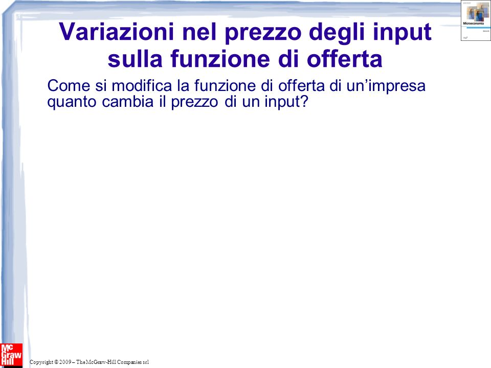 Variazioni nel prezzo degli input sulla funzione di offerta