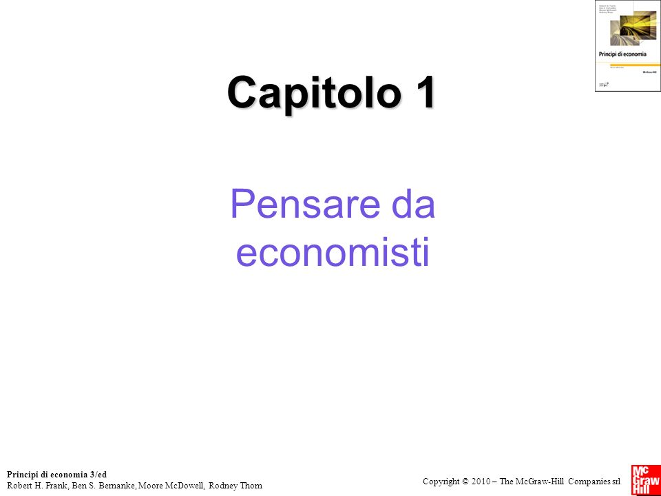 Capitolo 1 Pensare da economisti