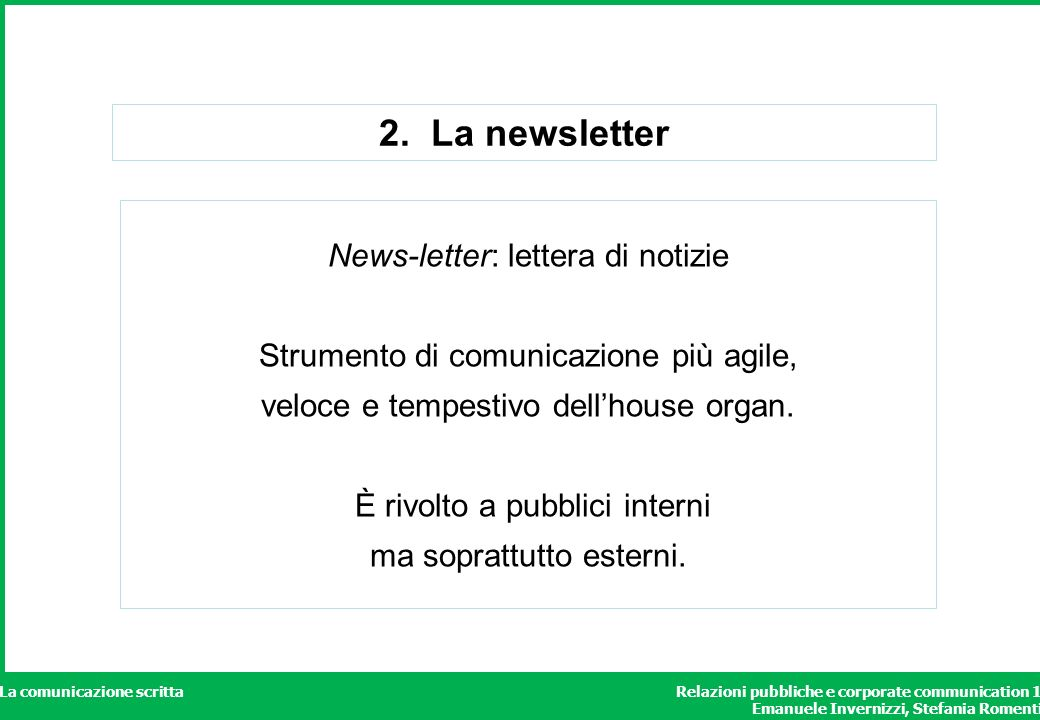 2. La newsletter News-letter: lettera di notizie