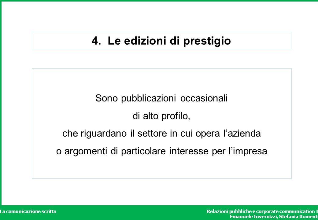 4. Le edizioni di prestigio